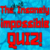 The (Almost) Insanely Impossible Quiz A Free Education Game
