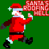 Santa´s Roofing Hell A Free Action Game