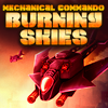 Mechanical Commando Burning Skies