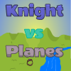 Knight vs planes A Free Action Game