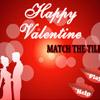 Happy Valentine - Match the tiles A Free Puzzles Game