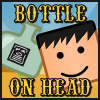 Bottle On Head A Free Action Game