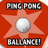 PINGPONG BALLANCE A Free Sports Game