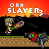 Ork Slayer 3 A Free Action Game