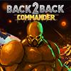 Back2Back. Commander A Free Action Game