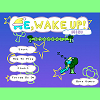 Another more Mini series of Me, Wake Up! series. As usual in the morning, a bear is late to wake up because he was confused whether to eat broccoli or not. Help him to wake up from his dream which is inside broccoli world.