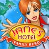 Play Janes Hotel. Family Hero