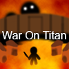 War On Titan A Free Action Game