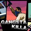 Gangsta Killa A Free Action Game
