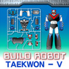 Build TaeKwon V A Free Dress-Up Game