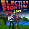 Election Fighting 2008