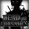 Dead and Forsaken A Free Action Game