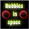 Play `bubbles in space` and create big combinations.  Clear 15 levels! (level mode) Play against the time! (time mode) Play against your friends and family! (rush mode)  Singleplayer - Time mode: Play as long as you have enough time and reach new high scores for the leaderboard.  Singleplayer - Level mode: Beat your way through 15 levels and destroy formations of bubbles.  Multiplayer - Rush mode: Play locally against your friend and get the highest score in 120 seconds.
