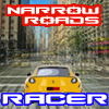 Narrow Roads Racer A Free Action Game