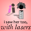 i saw her too, with lasers A Free Action Game