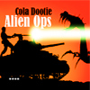 Cola Dootie : Alien Ops A Free Action Game