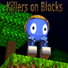Killers on Blocks A Free Action Game