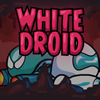 White Droid A Free Action Game