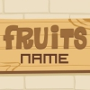 Fruits Name A Free Education Game