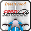 Crazy MotorBike Désert Road A Free Driving Game