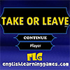 Take or Leave A Free Education Game