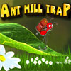 Ant Hill Trap A Free Adventure Game