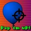 Pop 'Em Up!